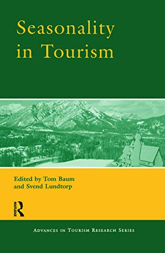 9780080436746: Seasonality in Tourism (Advances in Tourism Research)