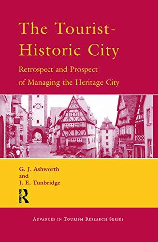 9780080436753: The Tourist-Historic City (Routledge Advances in Tourism)