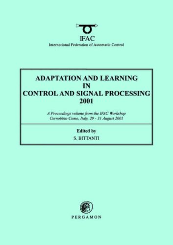 9780080436838: Adaptation and Learning in Control and Signal Processing 2001 (IFAC Proceedings Volumes)