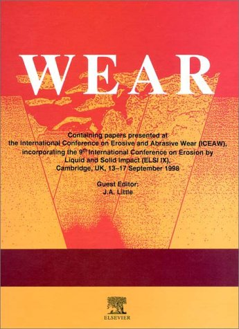9780080436982: Erosive and Abrasive Wear: Proceedings of the International Conference on Erosive and Abrasive Wear, Incorporating the 9th International Conference on ... Impact, Cambridge, UK, 13-17 September 1998