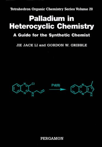9780080437040: Palladium in Heterocyclic Chemistry: A Guide for the Synthetic Chemist: 20 (Tetrahedron Organic Chemistry)