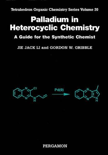9780080437040: Palladium in Heterocyclic Chemistry, Volume 20: A Guide for the Synthetic Chemist (Tetrahedron Organic Chemistry)