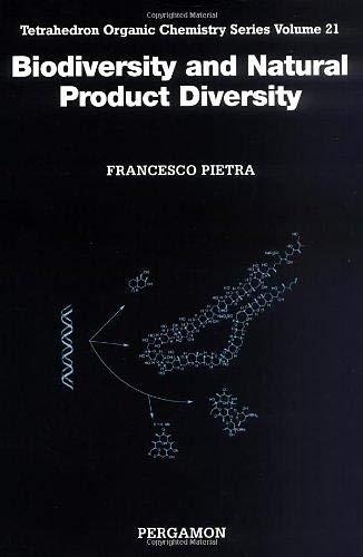 9780080437064: Biodiversity and Natural Product Diversity, Volume 21 (Tetrahedron Organic Chemistry)