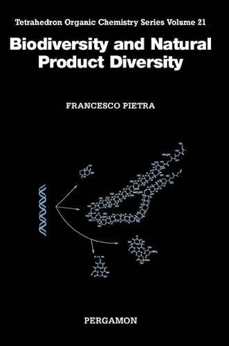 Biodiversity and Natural Product Diversity: 21 (Tetrahedron Organic Chemistry)