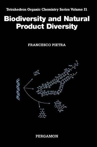 9780080437071: Biodiversity and Natural Product Diversity, Volume 21 (Tetrahedron Organic Chemistry)