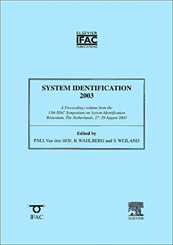 9780080437095: System Identification 2003: A Proceedings Volume from the 13th IFAC Symposium on System Identification, Rotterdam, the Netherlands, 27-29 August 2003 (IPV-IFAC Proceedings Volume)