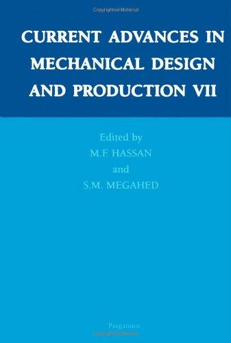 Current Advances in Mechanical Design and Production VII (Hardback)