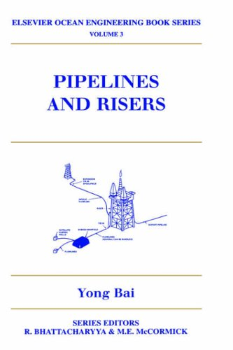 9780080437125: Pipelines and Risers: v.3: Vol 3 (Elsevier Ocean Engineering)
