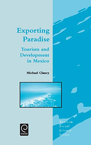 9780080437156: Exporting Paradise (Tourism Social Science Series) (International Series on Materials Science and Technology)