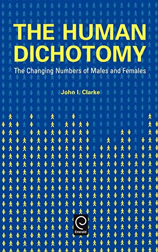 9780080437828: The Human Dichotomy: Changing Numbers of Males and Females