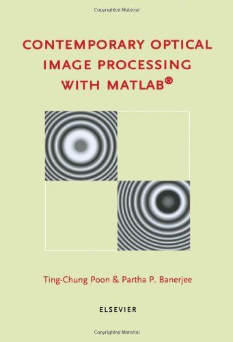 9780080437880: Contemporary Optical Image Processing with MATLAB