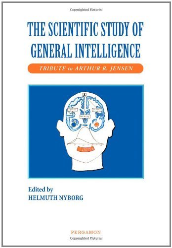 9780080437934: The Scientific Study of General Intelligence: Tribute to Arthur R. Jensen: Tribute to Arthur Jensen