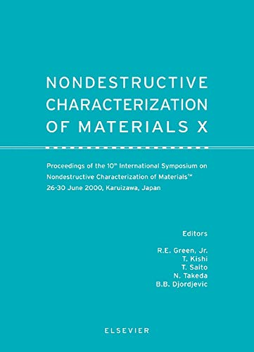 9780080437996: Nondestructive Characterization of Materials X: Proceedings of the 10th International Symposium on Nondestructive Characterization of Materials, 26-30 June 2000, Karuizawa, Japan