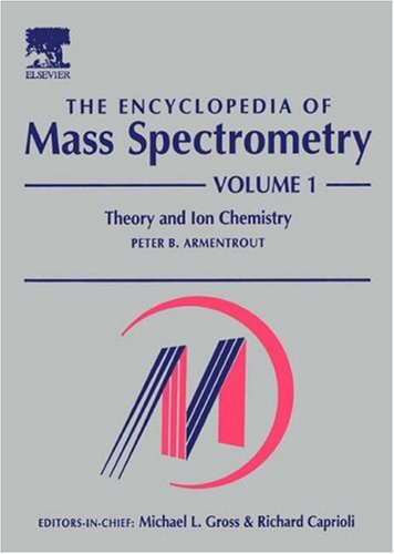 9780080438504: The Encyclopedia of Mass Spectrometry (10 Volume Set)