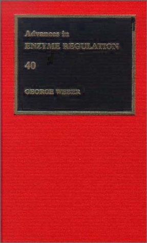 9780080438634: Advances in Enzyme Regulation, Volume 40