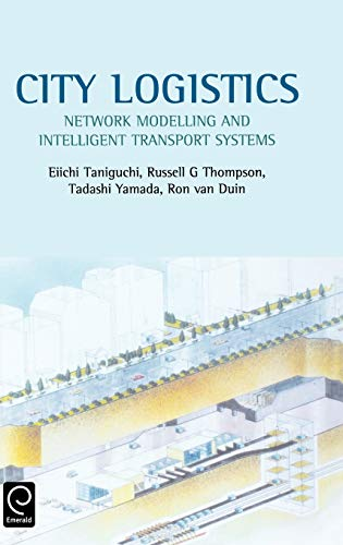 9780080439037: City Logistics: Network Modelling and Intelligent Transport Systems (0)