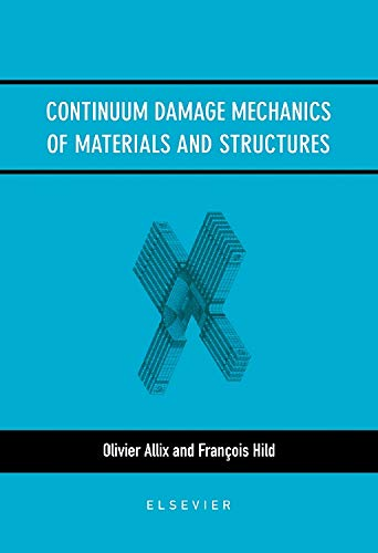 9780080439181: Continuum Damage Mechanics of Materials and Structures