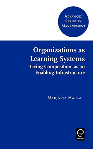 9780080439198: Organizations as Learning Systems: