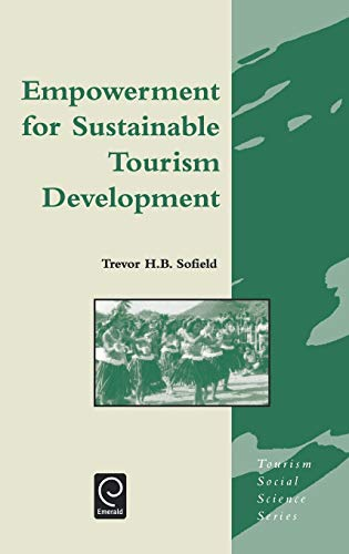 9780080439464: Empowerment for Sustainable Tourism Development (Tourism Social Science Series)