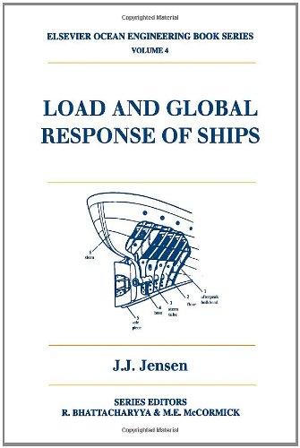 9780080439532: Load and Global Response of Ships (Elsevier Ocean Engineering Series)