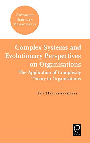 9780080439570: Complex Systems and Evolutionary Perspectives of Organisations: The Application of Complexity Theory to Organisations