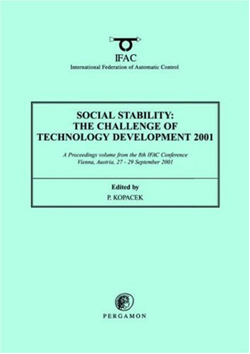9780080439617: Social Stability: The Challenge of Technology Development (IFAC Proceedings Volumes)