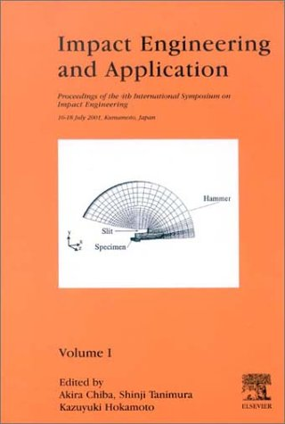 9780080439686: Impact Engineering and Application (2-volume set): Proceedings of the fourth International Symposium on Impact Engineering
