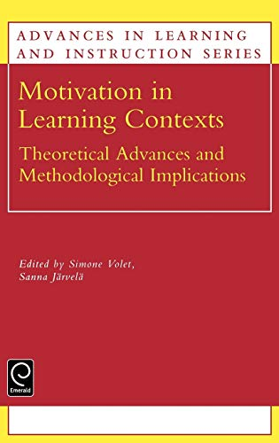 9780080439907: Motivation in Learning Contexts: Theoretical and Methodological Implications (Advances in Learning and Instruction)