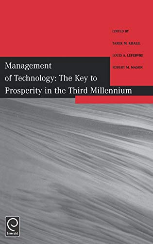9780080439976: The Key to Prosperity in the Third Millennium: Selected Papers from the 9th International Conference on Management of Technology