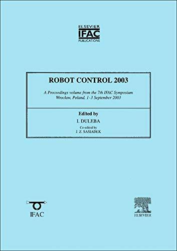 9780080440095: Robot Control 2003: 7th IFAC Symposium - SYROCO 2003 - Part of IFAC (IPV - IFAC Proceedings Volume)