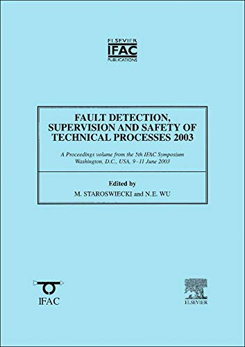 9780080440118: Fault Detection, Supervision and Safety of Technical Processes (IPV - IFAC Proceedings Volume)