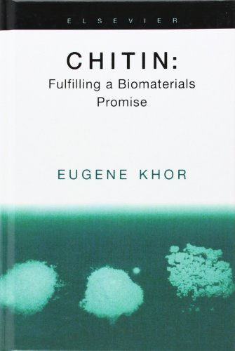 9780080440187: Chitin: Fulfilling a Biomaterials Promise