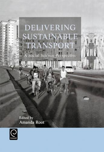 9780080440224: Delivering Sustainable Transport: A Social Science Perspective