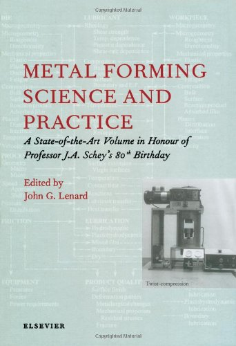 9780080440248: Metal Forming Science and Practice: A State-of-the-Art Volume in Honour of Professor J.A. Schey's 80th Birthday