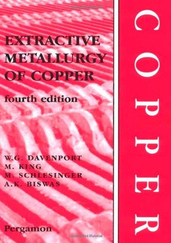 9780080440293: Extractive Metallurgy of Copper