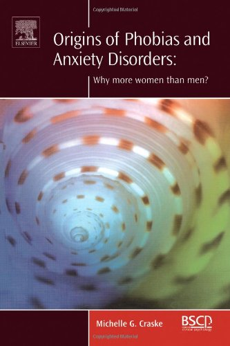 9780080440323: Origins of Phobias and Anxiety Disorders: Why More Women than Men? (BRAT Series in Clinical Psychology)
