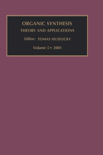 9780080440378: Organic Synthesis: Theory and Applications, Volume 5