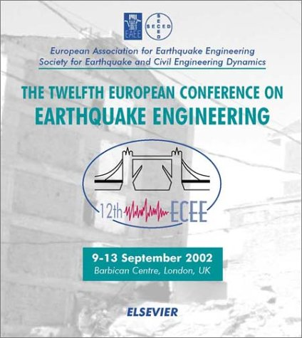 9780080440491: Earthquake Engineering: 12th European Conference, 9-13th September 2002, London, UK