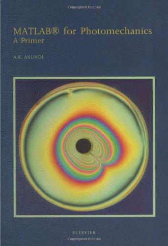 9780080440507: MATLAB� for Photomechanics- A Primer