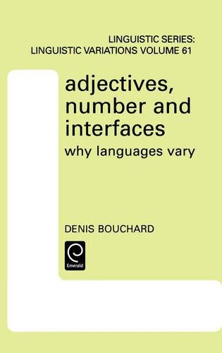 9780080440552: Adjectives, Number and Interfaces (North-Holland Linguistic Series: Linguistic Variations)