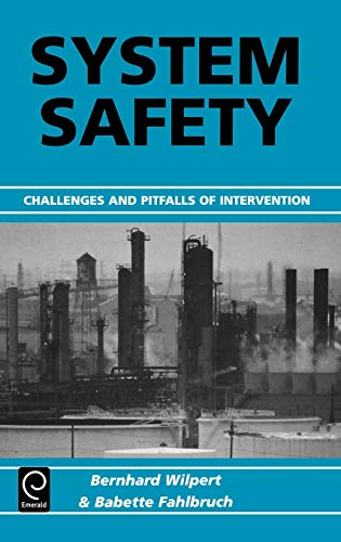 9780080440712: System Safety: Challenges and Pitfalls of Intervention