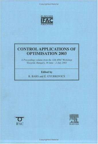 9780080440743: Control Applications of Optimization: 12th Ifac Workshop (IPV-IFAC Proceedings Volume)