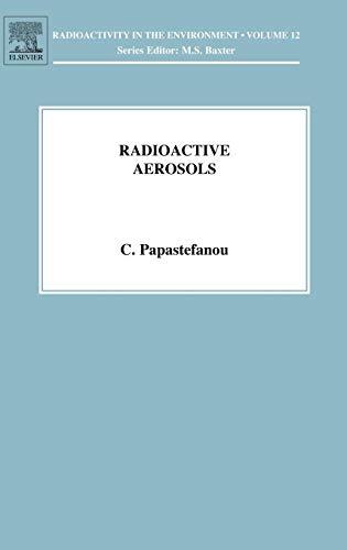 9780080440750: Radioactive Aerosols, Volume 12 (Radioactivity in the Environment) (Vol 8)