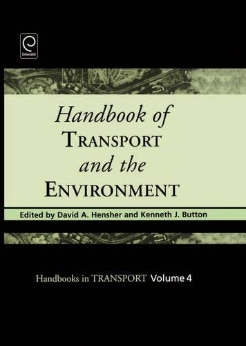 9780080441030: Handbook of Transport and the Environment (Handbooks in Transport)