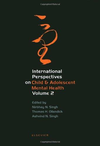 9780080441054: International Perspectives on Child & Adolescent Mental Health, Volume 2 (International Perspectives on Child and Adolescent Mental Health)