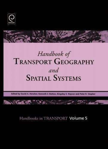 9780080441085: Handbook of Transport Geography and Spatial Systems: 5 (Handbooks in Transport)
