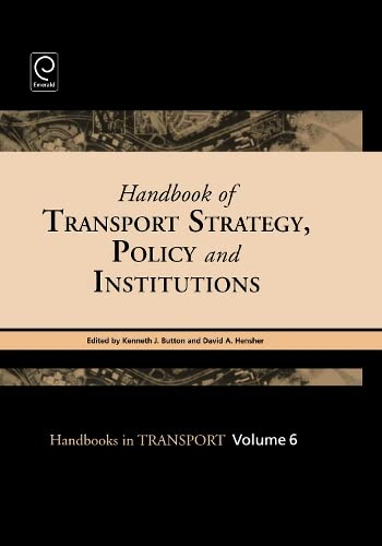 9780080441153: Handbook of Transport Strategy, Policy & Institutions, Volume 6 (Handbooks in Transport)