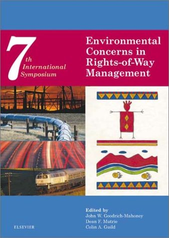 9780080441177: Environmental Concerns in Rights-of-Way Management: Seventh International Symposium