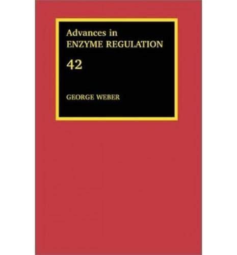 9780080441238: Advances in Enzyme Regulation: Vol 42