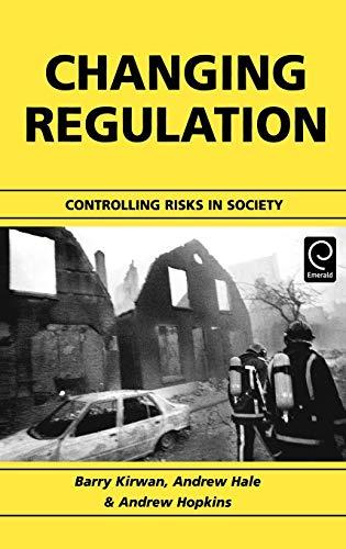 9780080441269: Changing Regulation: Controlling Risks in Society (Bad Homburg Workshop 2000)